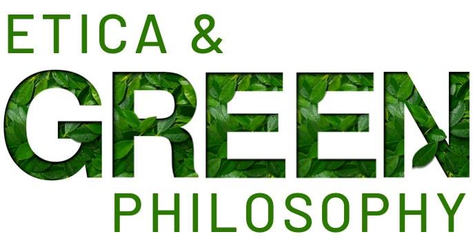 Etica & Green Philosophy
